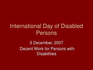 International Day of Disabled Persons