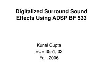 Digitalized Surround Sound Effects Using ADSP BF 533