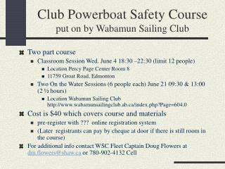 Club Powerboat Safety Course  put on by Wabamun Sailing Club