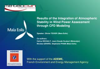 Results of the Integration of Atmospheric Stability in Wind Power Assessment  through CFD Modeling