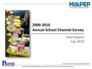 2009-2010 Annual School Channel Survey