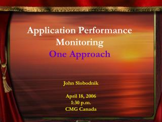 Application Performance Monitoring One Approach