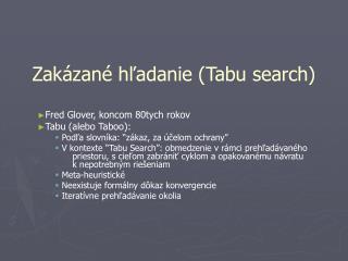 Zakázané hľadanie (Tabu search)