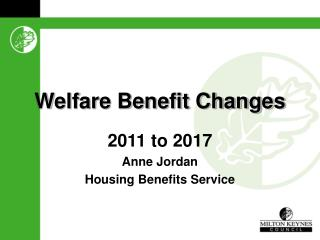 Welfare Benefit Changes