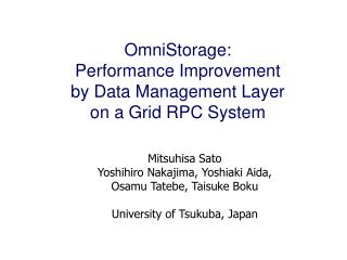 OmniStorage: Performance Improvement  by Data Management Layer  on a Grid RPC System