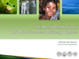 The World Bank Group 2010 Environment  Strategy Update