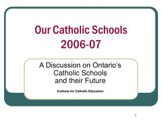 Our Catholic Schools 2006-07