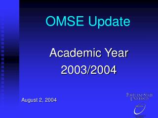 OMSE Update