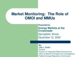 Market Monitoring:  The Role of OMOI and MMUs