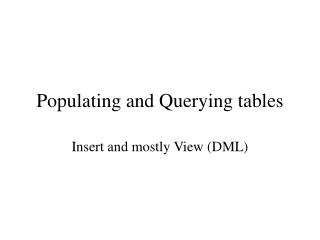 Populating and Querying tables