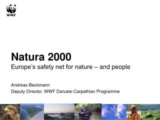 Natura 2000 Europe's safety net for nature – and people