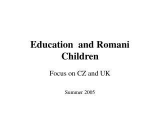 Education  and Romani Children