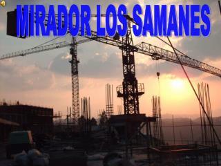 MIRADOR LOS SAMANES