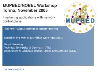 MUPBED/NOBEL Workshop Torino, November 2005