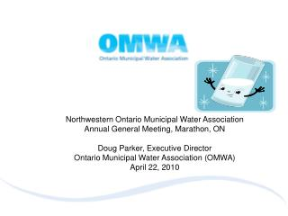 Northwestern Ontario Municipal Water Association Annual General Meeting, Marathon, ON