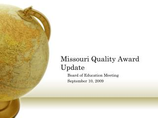 Missouri Quality Award Update