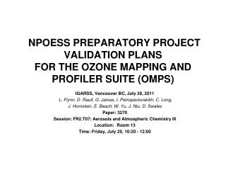 NPOESS PREPARATORY PROJECT VALIDATION PLANS  FOR THE OZONE MAPPING AND PROFILER SUITE (OMPS)