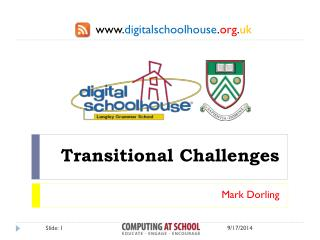 Transitional Challenges