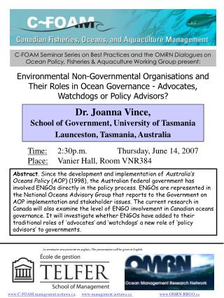 Dr. Joanna Vince,  School of Government, University of Tasmania Launceston, Tasmania, Australia