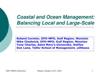 Coastal and Ocean Management:  Balancing Local and Large-Scale