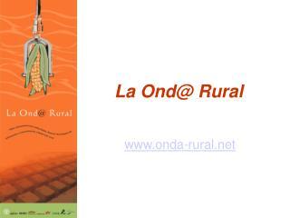 La Ond@ Rural
