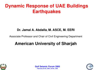 Dynamic Response of UAE Buildings Earthquakes