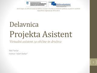Delavnica Projekt a Asistent Virtualni asistent za občine  in  društva