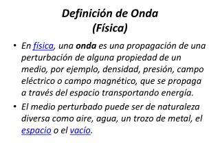 Definición de Onda (Física)