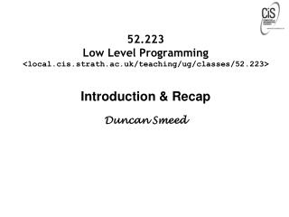 52.223 Low Level Programming <local.cis.strath.ac.uk/teaching/ug/classes/52.223>