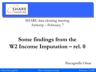 SHARE data cleaning meeting Antwerp – February, 7 Some findings from the