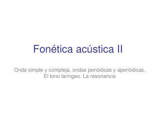 Fonética acústica II