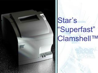 Star�s  �Superfast� Clamshell�