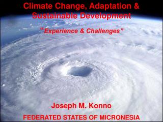 Climate Change, Adaptation  Sustainable Development  Experience  Challenges