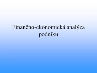 Financno-ekonomick  anal za podniku