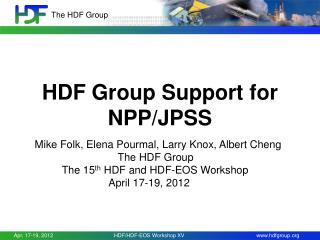 HDF Group Support for NPP/JPSS