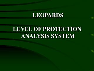 LEOPARDS LEVEL OF PROTECTION  ANALYSIS SYSTEM