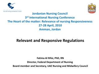 Fatima Al Rifai, PhD, RN Director, Federal Department of Nursing