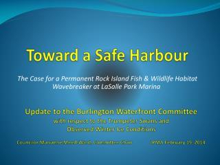 Toward a Safe Harbour