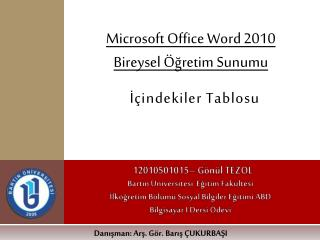 Microsoft Office Word  2010 Bireysel �?retim Sunumu