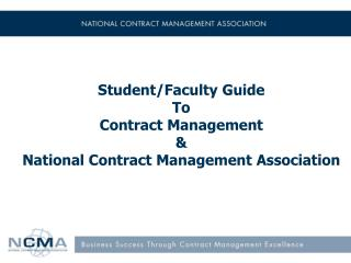 Student/Faculty Guide To Contract Management & National Contract Management Association