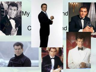 My Name is Bond…