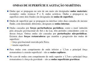 ONDAS DE SUPERFÍCIE E AGITAÇÃO MARÍTIMA