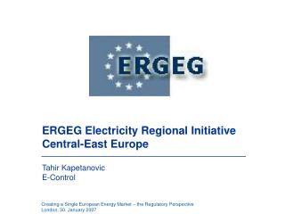 ERGEG Electricity Regional Initiative Central-East Europe