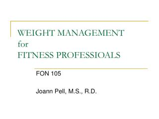 WEIGHT MANAGEMENT for FITNESS PROFESSIOALS