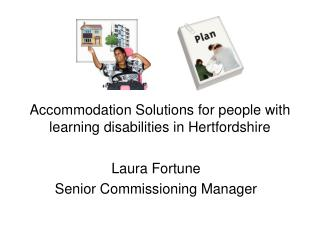 Accommodation Solutions for people with learning disabilities in Hertfordshire
