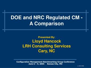 DOE and NRC Regulated CM - A Comparison