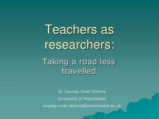Teachers as researchers:
