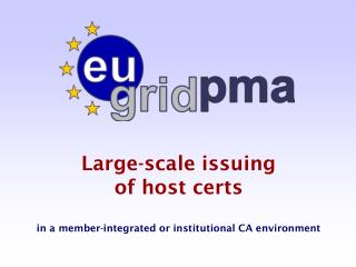 Large-scale issuing  of host certs  in a member-integrated or institutional CA environment