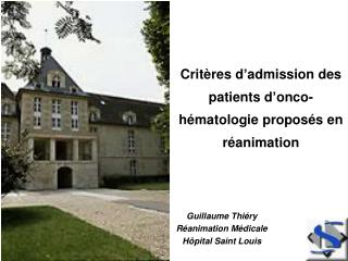 Crit�res d�admission des patients d�onco-h�matologie propos�s en r�animation