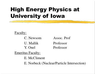 High Energy Physics at University of Iowa